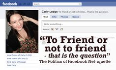SaraLee: from Chewstick.org is an article about the politics of Facebook Net-iquette, which has serious repercussion for our students in school today.