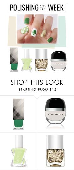 """""""Polishing Off The Week"""" by polyvore-editorial ❤ liked on Polyvore featuring Burberry, Marc Jacobs, Essie, Nails Inc., nailpolish, polishingofftheweek and newnownails"""