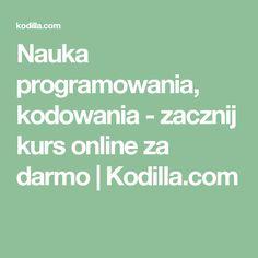 Nauka programowania, kodowania - zacznij kurs online za darmo | Kodilla.com