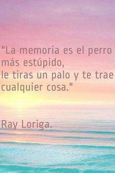 La memoria. Ray Loriga