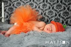 newborn picture ideas October - Gonna need to make a orange tutu & someone to make the hat!! LOL!