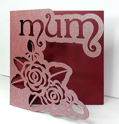 FREE MUM/MOM CARDS DONE 3 WAYS