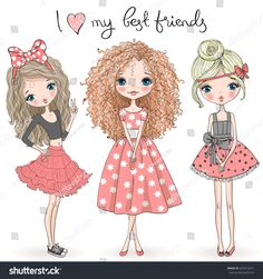 Three hand drawn beautiful cute girls on the background with the inscription I love my best friends. Vector illustration. Love My Best Friend, Learn To Draw, How To Draw Hands, Hand Drawn, Cartoon Characters, Fictional Characters, Baby Patterns, Cartoon Drawings, Drawing Tips