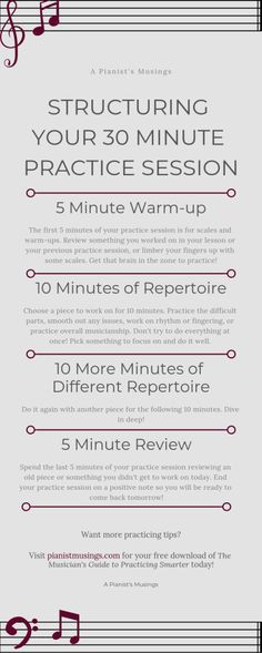 Piano Learning Tips on how to organize your 30 minute practice session for musicians. - Here's how to structure your practice session, what to focus on for each piece, and resources you need to have the best practice session ever. Vocal Lessons, Violin Lessons, Singing Lessons, Singing Tips, Music Lessons, Art Lessons, Piano Practice Chart, Music Down, Best Piano