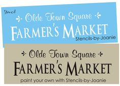 Stencil Olde Town Square Farmers Market Garden Signs