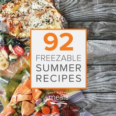 We present you with 92 summer freezer recipes - one for each day of the season!
