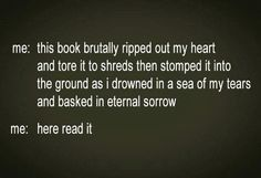 Yep...how I would describe any book to anyone.