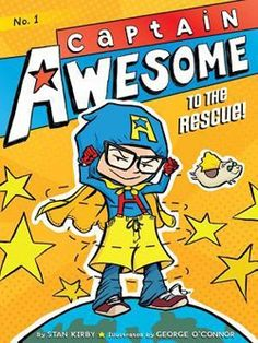 CAPTAIN AWESOME TO THE RESCUE by STAN KIRBY. When second-grader Eugene and his family move to a new neighborhood and he starts at a new school, he has a chance to bring out his superhero alter ego, Captain Awesome, to find the kidnapped class hamster. Funny Books For Kids, Books For Boys, Childrens Books, Superhero Pictures, Superhero Books, Superhero Ideas, Superhero Classroom, Classroom Themes, Reluctant Readers