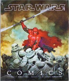 Star Wars Arte: Quadrinhos (Star Wars Art Series): Douglas Wolk, Virginia Mecklenburg, Dennis O'Neil, Lucasfilm LTD: 8582315555557: Amazon.com: Livros