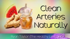 Foods That Clean Arteries Naturally