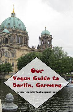 Vegan Guide to Berlin, Germany