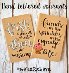 Hand Lettered Journals & the Make2Share Challenge! - One Artsy Mama