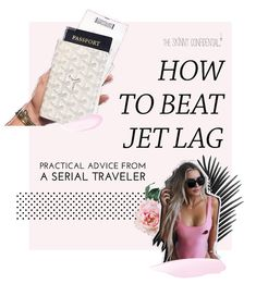 How To Beat Jet Lag: Practical Advice From A Serial Traveler