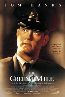 The Green Mile (1999) Directed by Frank Darabont, Written by Stephen King (novel), Frank Darabont (sreenplay), Starring Tom Hanks, Michael Clarke Duncan, David Morse, Barry Pepper, Bonnie Hunt, James Cromwell, Patricia Clarkson, Michael Jeter, Doug Hutchison, Sam Rockell, ..