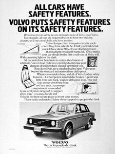 1975 Volvo Sedan vintage ad. All cars have safety features. Volvo puts safety features on its safety features. The car for people who think.