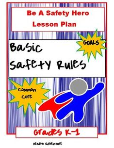 Safety Hero Lesson Plan Grades This Health EDventure lesson provides students with a overview of safety. Students will learn basic rules for staying safe at home, at school, and in the community. Content Area: Injury Prevention and Safety - Decision Ma Phonics Activities, Classroom Activities, Officer Buckle And Gloria, School Safety, 2nd Grade Classroom, K 1, Health Lessons, Kindergarten Reading, Teacher Resources