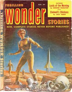 Thrilling Wonder Stories – Lords of the Morning Vol. 40 # 2 (August 1952) by Emsh   Flickr - Photo Sharing!