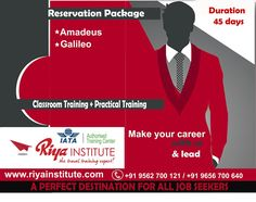 Reservation Packages ★ Amadeus ★ Galileo Join Riya Institute for classroom training + practical training. A perfect destination for all job seekers. For more information call +91 9562700121 or visit our website .