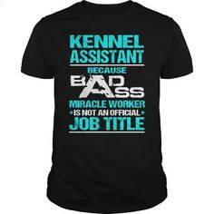 Awesome Tee For Kennel Assistant - #teestars #teen. ORDER NOW => https://www.sunfrog.com/LifeStyle/Awesome-Tee-For-Kennel-Assistant-108295718-Black-Guys.html?id=60505