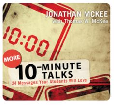 NEW - More 10-Minute Talks | Youth Specialties | All about youth ministry.