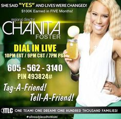 "#YES! Join Chanita Foster ""LIVE"" Tonight to hear why she said #YES and What Happened because she said #YES!  Dial: 605-562-3140 Code: 493824# @7PM PST/ 10PM EST Message me if you have questions after the call."
