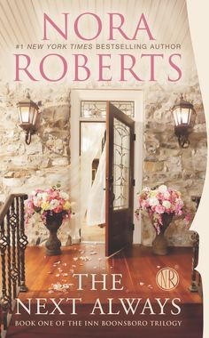 THE NEXT ALWAYS: Book One of the Inn BoonsBoro Trilogy by Nora Roberts. A very good story about family, love and home.  I recommend for an easy summer read.