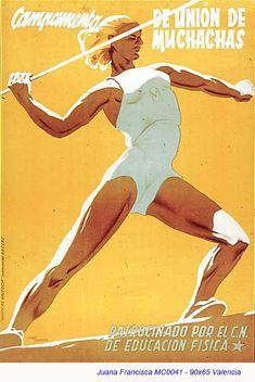 "Spain, 1936. Civil War poster. AUTHOR: Juana Francisca. ""Campamento de Unión de Muchachas."""