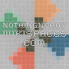nothingnerdy.wikispaces.com