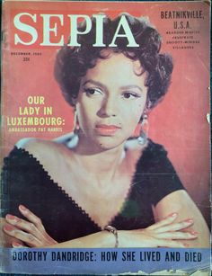 """December 1965 Dorothy Dandridge memorial issue: """"The Life and Death of Dorothy Dandridge."""" In 1957, Dottie actually filed a two million dollar lawsuit against the publication alleging defamation for a story that they ran titled """"Dorothy Dandridge and..."""