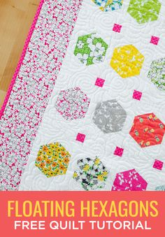 Make a Floating Hexagons Quilt with this Easy (and Free!) Video Tutorial!