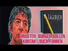 DROSTEN: BÜRGER SOLLEN KONTAKT BUCH FÜHREN - YouTube