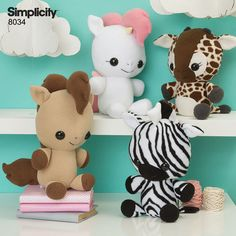 Sew these soft and huggable animal plush toys (clockwise from top left): unicorn, giraffe, zebra, and pony.