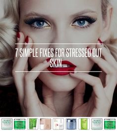 7 #Simple Fixes for #Stressed out Skin ... → #Skincare [ more at http://skincare.allwomenstalk.com ]  #Treatment #Eye #Mask #Facial #Area