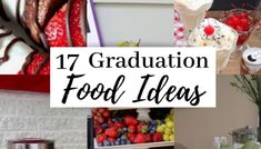 graduation food 17 Graduation Party Food Ideas Guaranteed to Make Your Party - Cassidy Lucille Vintage Graduation Party, Graduation Party Desserts, Outdoor Graduation Parties, Graduation Party Games, Graduation Party Foods, Grad Parties, Graduation Ideas, Graduation Decorations, Graduation Caps