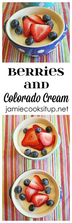 Berries and Colorado Cream from Jamie Cooks It Up! This cream, smooth and rich dessert only takes 15 minutes prep, then chills for 2 hours for a great summer time treat!