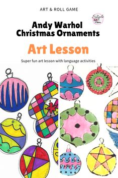 Parenting With Love And Logic Classes Art Games For Kids, Art Lessons For Kids, Projects For Kids, Art Projects, Andy Warhol, Christmas Love, Christmas Ornaments, Xmas, Art Lesson Plans
