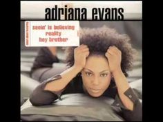 Adriana Evans - Seeing Is Believing.