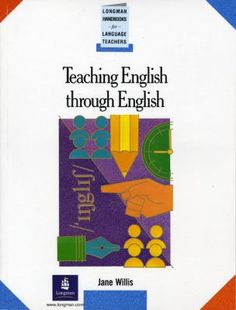 English conversation practice grant taylor english language teaching english through english a course in classroom language and techniques handbooks for language teachers jane willis fandeluxe Image collections