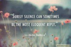 Sometimes silence is best.