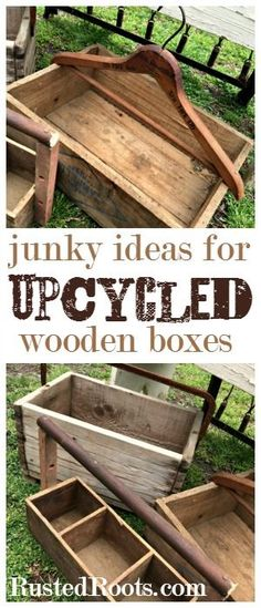 Great Blog with Lots of Upcycled Junk Inspiration! #RustedRoots #Woodenboxes
