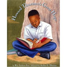 This powerful book pays tribute to an extraordinary man who devoted his life to promoting racial equality and social justice. Howard Thurman's life history, which this valuable book makes accessible to children, can prompt younger generations to see the inspiration that comes with kindness, role models, and big dreams.