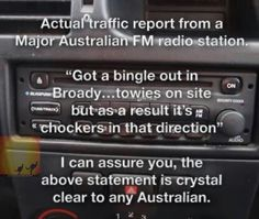 I Always Wanted To Learn Another Language. Funny Me, Funny Signs, Funny Stuff, Meanwhile In Australia, Aussie Memes, Traffic Report, Learn Another Language, Seriously Funny, Have A Laugh