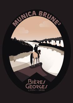 MUNICA  BRUNE² - Bières Georges - Lyon