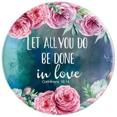Amazon.com: Let All That You Do Be Done In Love, 1 Corinthians 16:14 - PopSockets Grip and Stand for Phones and Tablets: Cell Phones & Accessories