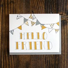 love sending friends an unexpected hello note!   9th Letter Press