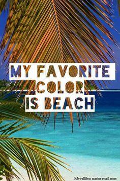 My favorite color is beach. favorite passionate person is you# Beach Bum, Ocean Beach, Summer Beach, I Need Vitamin Sea, Beach Quotes, Ocean Quotes, Beach Memes, Beach Sayings, Sup Yoga