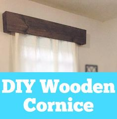This takes just 2 hours to do, but your windows will look better than ever! Cornice Box, Valances & Cornices, Cornice Boards, Window Cornices, Cornice Ideas, Window Coverings, Valance Curtains, Wooden Window Valance, Wooden Cornice
