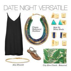 Stella & Dot Date Night Versatility ~ Featured items: Utopia Necklace, Déjà Vu Stone Studs, City Slim Clutch, Alice Bracelet