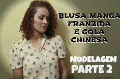 BLUSA MANGA FRANZIDA E GOLA CHINESA PARTE 2-MOLDE