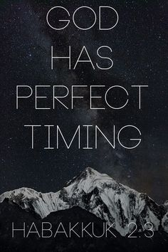 God has perfect timing!!